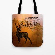 Humble & Kind Tote Bag