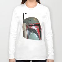 boba fett Long Sleeve T-shirts featuring Boba Fett by McKenzie Nickolas