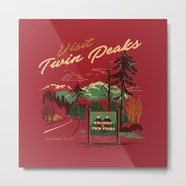 WELCOME TO TWIN PEAKS Metal Print