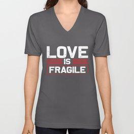 Valentine Gifts Love is Fragile Lovers Gift Unisex V-Neck