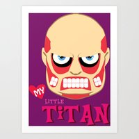 attack on titan Art Prints featuring My Little Titan by TheBeardedPen