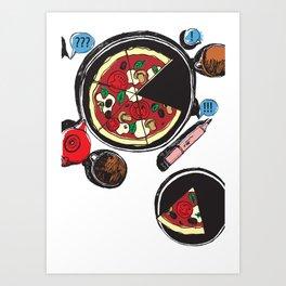 Pizza feelings Art Print