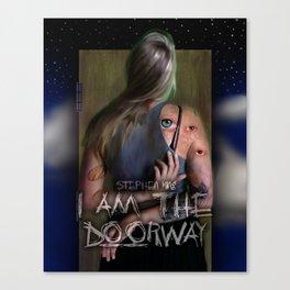 I am the Doorway Canvas Print