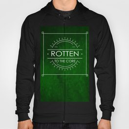 ROTTEN TO THE CORE Hoody