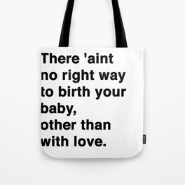Other Than With Love Tote Bag
