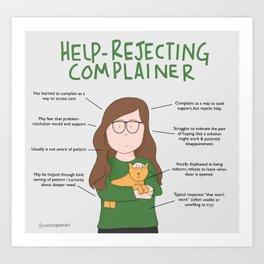Help Rejecting Complainer Art Print