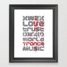 Trust in Trance Music Framed Art Print