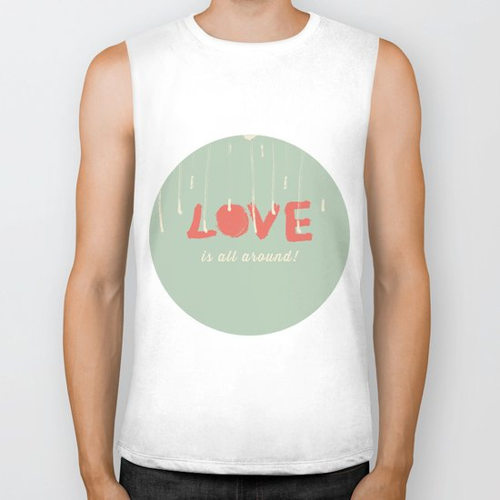 Love is all around Biker Tank