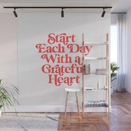 Start Each Day With a Grateful Heart Wall Mural