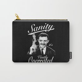 Gomez: Sanity, it's Vastly Overrated Carry-All Pouch