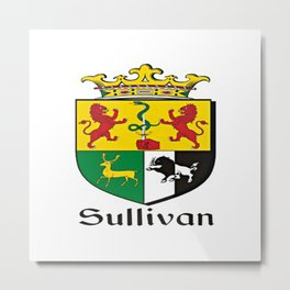 Family Crest - Sullivan - Coat of Arms Metal Print