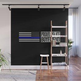 Police: Proud Boyfriend (Thin Blue Line) Wall Mural