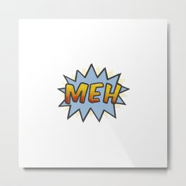 Not-So Action Packed Metal Print
