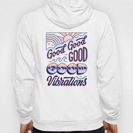 Good Good Good Hoody