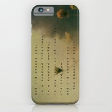 In Any World Slim Case iPhone 6s