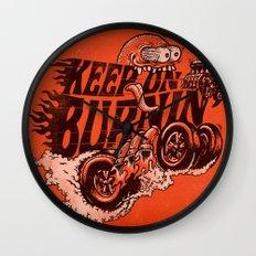 'KEEP ON BURNIN' Wall Clock