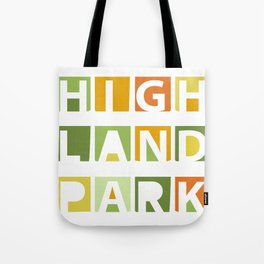 Highland Park Sign Tote Bag