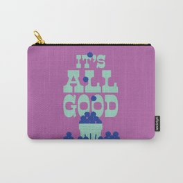 IT'S ALL GOOD - BLUEBERRY BASKET Carry-All Pouch