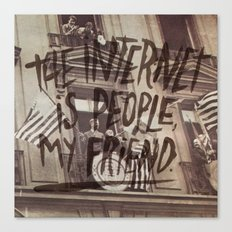THE INTERNET FOR PRESIDENT Canvas Print