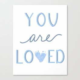 You are loved blue baby footprint Canvas Print
