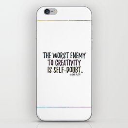 the worst enemy to creativity is self-doubt   sylvia plath iPhone Skin