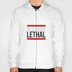 Lethal Hoody