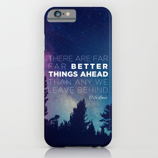 "CS Lewis ""Better Things Ahead"" iPhone & iPod Case"