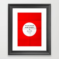 eggers - we are unusual & tragic & alive Framed Art Print