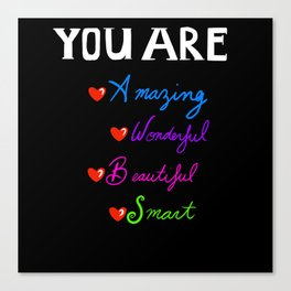 You are Canvas Print