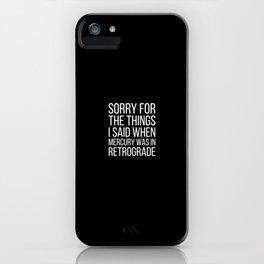Mercury Retrograde iPhone Case