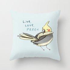 Live, Love, Preen Throw Pillow