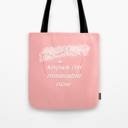 Heaven Knows Tote Bag