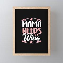 Wine Mom Mother's Day Mother Parent Family Gift Framed Mini Art Print