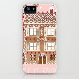 Let it snow ... iPhone Case