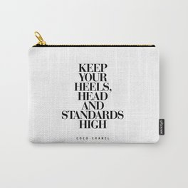 Keep Your Heels High Black and White Inspirational Typography Quote Grl Pwr Girls Bedroom Poster Carry-All Pouch