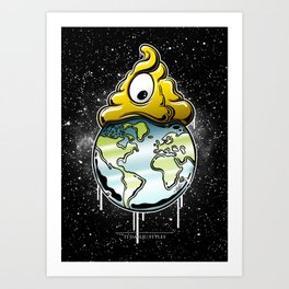 shit rules the world Art Print