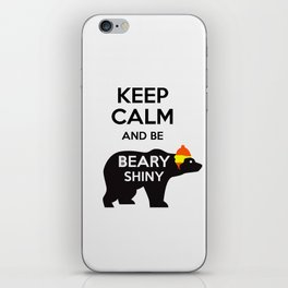 Firefly- Keep calm and be Beary Shiny iPhone Skin