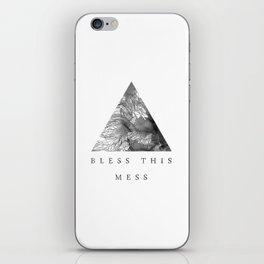 Bless this mess iPhone Skin