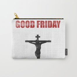 He Died For Our Sins Carry-All Pouch