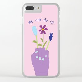 We can do it! Clear iPhone Case
