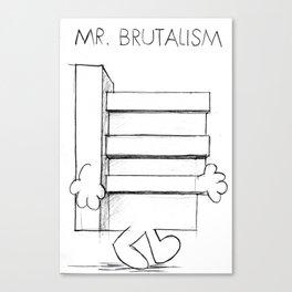 Mr. Brutalism Canvas Print