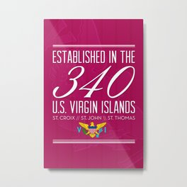Established in the 340/USVI - Pink Metal Print
