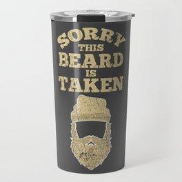 Sorry This Beard Is Taken Valentine's Day Gift Travel Mug