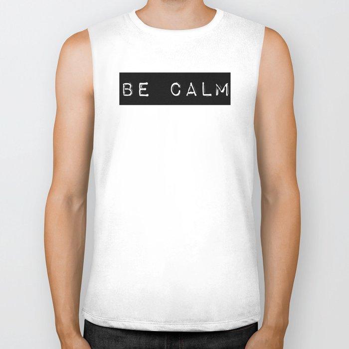 Be Calm Biker Tank