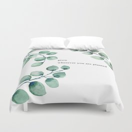Grow wherever you are planted watercolor florals Duvet Cover