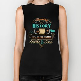 Teaching History How I Roll Biker Tank