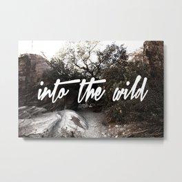 #intothewild Metal Print