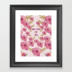 Make Room for Love Framed Art Print