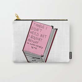Pointless Things Carry-All Pouch