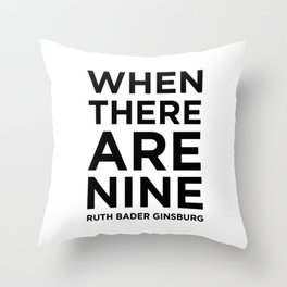 When There Are Nine - Ruth Throw Pillow